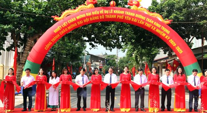 Công ty tổ chức lễ khánh thành giá rẻ tại Yên Bái I Khánh thành công trình đường Trần Bình Trọng