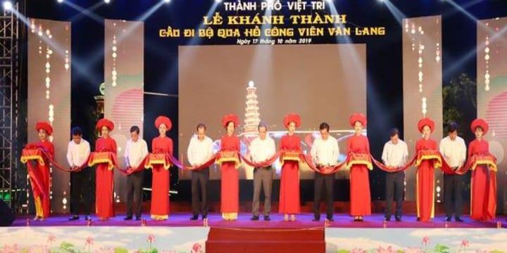 Tổ chức lễ khánh thành tại Phú Thọ | Lễ khánh thành cầu đi bộ Đầm Cả Văn Lang
