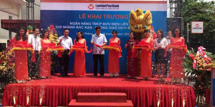 Công ty tổ chức lễ khai trương giá rẻ tại Bắc Kạn I Lễ khai trương Ngân hàng Thương mại Cổ phân Bưu điện Liên Việt