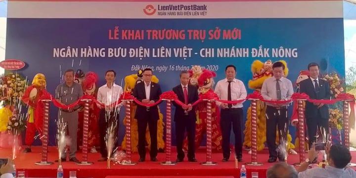 Công ty tổ chức lễ khai trương giá rẻ tại Đăk Nông I Khai trương Ngân hàng Bưu điện Liên Việt